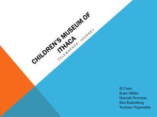 Children's museum of  ithaca