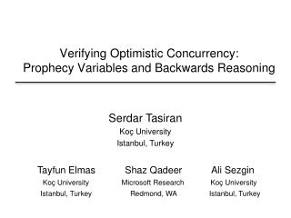 Verifying Optimistic Concurrency:  Prophecy Variables and Backwards Reasoning