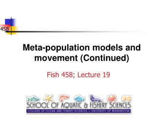 Meta-population models and movement (Continued)