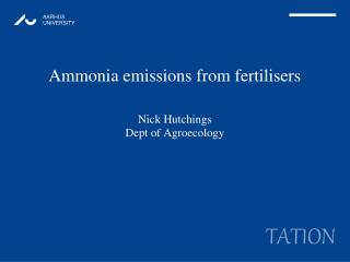 Ammonia emissions from fertilisers