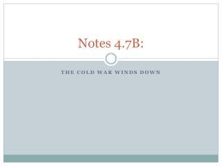 Notes 4.7B: