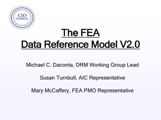 The FEA  Data Reference Model V2.0