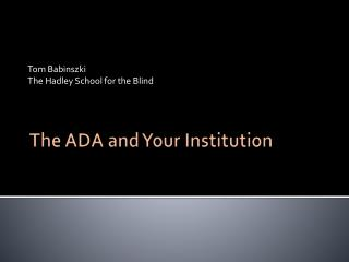 The ADA and Your Institution