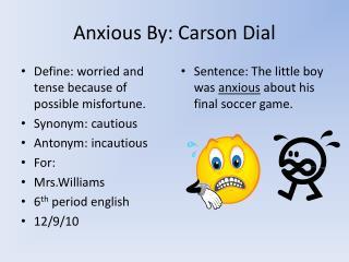 Anxious By: Carson Dial