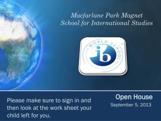 Macfarlane Park Magnet  School for International Studies