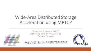 Wide-Area Distributed Storage Acceleration using  MPTCP