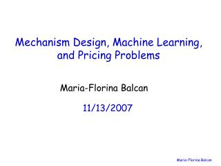Mechanism Design, Machine Learning, and Pricing Problems