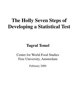 The Holly Seven Steps of Developing a Statistical Test