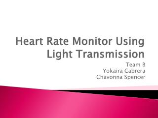 Heart Rate Monitor  U sing Light Transmission