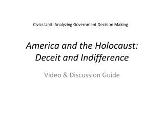 America and the Holocaust: Deceit and Indifference