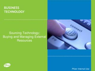 Sourcing Technology;  Buying  and Managing External Resources