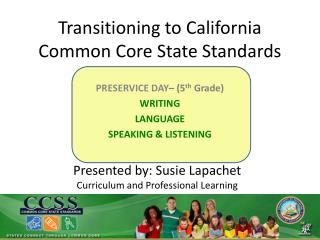 Transitioning to California Common Core State Standards