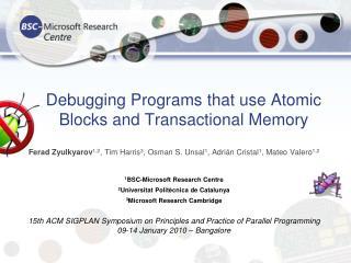 Debugging Programs that use Atomic Blocks and Transactional Memory
