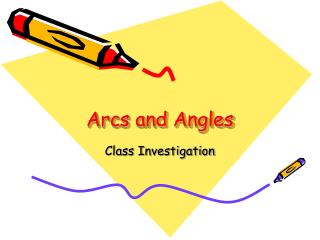 Arcs and Angles