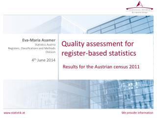 Quality  assessment for  register- based statistics