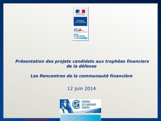 Les principes du concours des «Trophées financiers de la Défense»