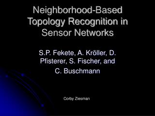 Neighborhood-Based Topology Recognition in Sensor Networks