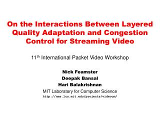 On the Interactions Between Layered Quality Adaptation and Congestion Control for Streaming Video