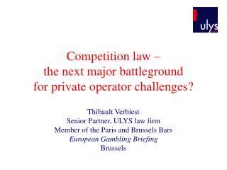 Competition law –  the next major battleground  for private operator challenges?