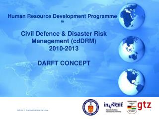 Civil Defence  Disaster Risk Management cdDRM 2010-2013  DARFT CONCEPT