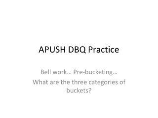 APUSH DBQ Practice