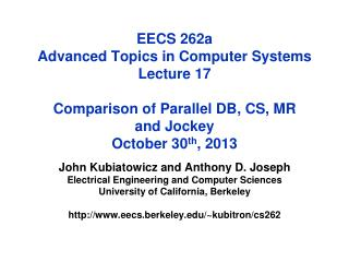 John Kubiatowicz and Anthony D. Joseph Electrical Engineering and Computer Sciences