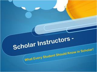 Scholar Instructors -