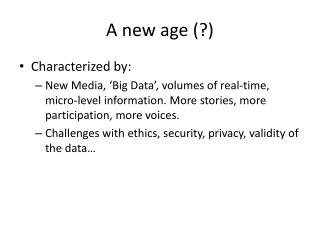 A new age (?)