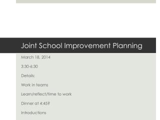 Joint School Improvement Planning