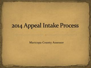 2014 Appeal Intake Process