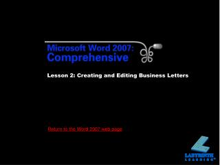 Lesson 2: Creating and Editing Business Letters