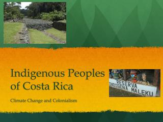 Indigenous Peoples  of Costa Rica