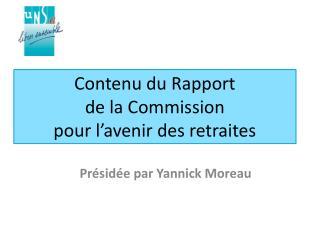 Contenu du Rapport  de la Commission  pour l'avenir des retraites