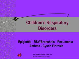 Children s Respiratory Disorders