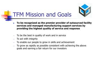 TFM Mission and Goals