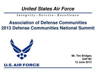 Association of Defense Communities 2013 Defense Communities National Summit
