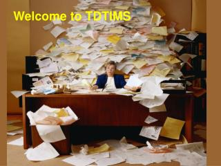 Welcome to TDTIMS