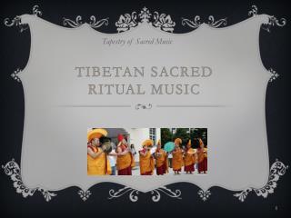 Tibetan Sacred Ritual Music