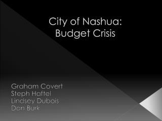 City of Nashua:   Budget Crisis