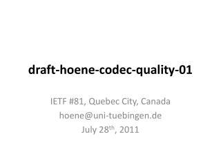 draft-hoene-codec-quality-01