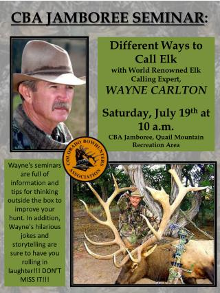 Different Ways to Call Elk with World Renowned  Elk Calling Expert ,  WAYNE CARLTON