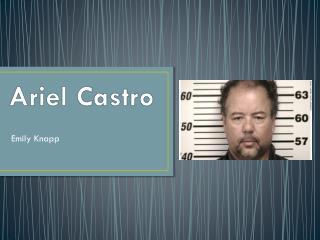 Ariel Castro