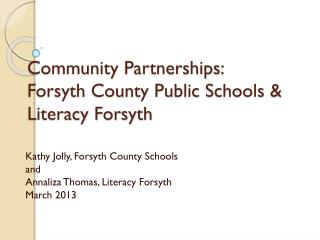 Community Partnerships:  Forsyth County Public Schools & Literacy Forsyth