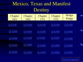 Mexico, Texas and Manifest Destiny