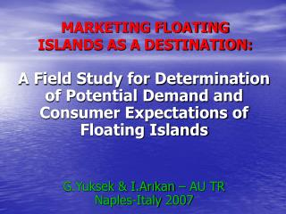 MARKETING FLOATING ISLANDS AS A DESTINATION: