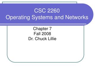 CSC 2260 Operating Systems and Networks