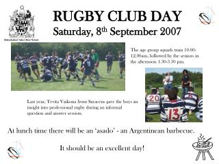 RUGBY CLUB DAY Saturday, 8 th  September 2007