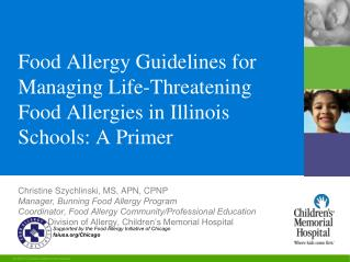 Food Allergy Guidelines for Managing Life-Threatening Food Allergies in Illinois Schools: A Primer