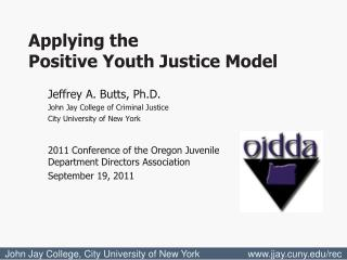 Jeffrey A. Butts, Ph.D. John Jay College of Criminal Justice City University of New York