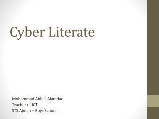 Cyber Literate